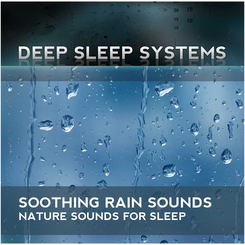Soothing Rain: Nature Sounds for Sleep CD